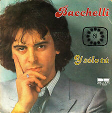 """7"""" EUROVISION 1981 BACCHELLI y solo tu SPAIN rare PROMO only 1-sided VINYL"""