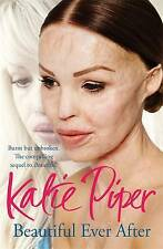 Beautiful Ever After by Katie Piper (Paperback, 2015)