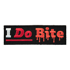 I Do Bite Dripping Blood Patch, Funny Sayings Patches