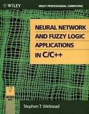 Neural Network and Fuzzy Logic Applications in CC++ (Wiley Professional Computin