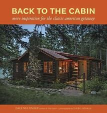 Back to the Cabin Book~More Inspiration for the Classic American Getaway~NEW HC!