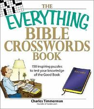 The Everything Bible Crosswords Book: 150 challinging puzzles to test your knowl