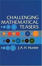 Challenging Mathematical Teasers (Dover Recreational Math)
