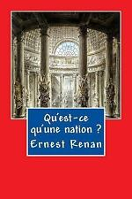 Qu'est-Ce Qu'une Nation? by Ernest Renan (2016, Paperback)