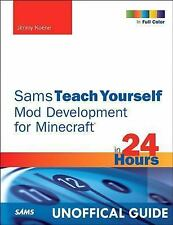 Sams Teach Yourself Mod Development for Minecraft in 24 Hours-ExLibrary