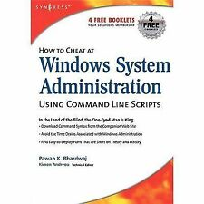 How to Cheat at Windows System Administration Using Command Line Scripts by...