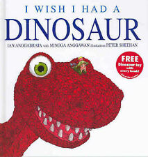 I WISH I HAD A DINOSAUR Children's Reading Picture Story Book Ian Anggabrata NEW