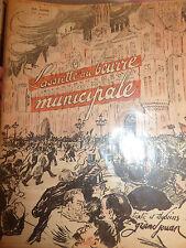 SATIRIQUE CARICATURES L'ASSIETTE AU BEURRE N° 55 de 1902 MUNICIPALE