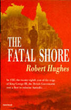The Fatal Shore: History of the Transportation of Convicts to-ExLibrary