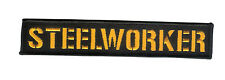 "New 6"" X 1 1/8"" STEELWORKER Embroidered Patch - HD Motorcycle - Pittsburgh USA"