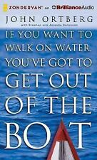 If You Want to Walk on Water, You've Got to Get Out of the Boat by John...