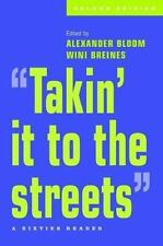 """""""Takin' it to the streets"""": A Sixties Reader"""