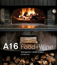 A16: Food + Wine Nate Appleman, Shelley Lindgren, Kate Leahy