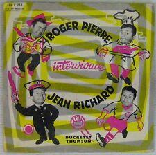 Roger Pierre  interviouve Jean Richard 45 tours 1956