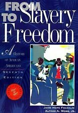 From Slavery to Freedom: A History of African Americans, Alfred A. Moss Jr., Joh