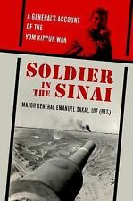 Soldier in the Sinai : A General's Account of the Yom Kippur War by Emanuel...