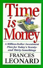 Time Is Money: A Million-dollar Investment Plan For Today's Twenty- And Thirty-