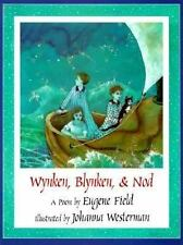 Wynken, Blynken, and Nod by Eugene Field (1998, Paperback)