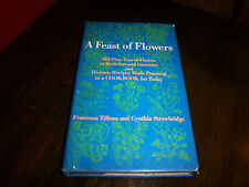Feast of Flowers-1969. Meals, Cosmetic & Medicinal Uses for Flowers