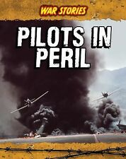 Pilots in Peril by Brian Williams (2011, Paperback)