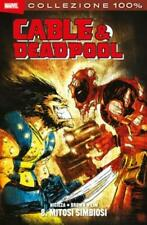 CABLE & DEADPOOL 08 - MITOSI SIMBIOSI - 100% MARVEL - PANINI COMICS - NUOVO
