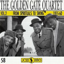 "THE GOLDEN GATE QUARTET : ""FROM SPIRITUALS TO SWING"" VOL.2 (1955-60) / CD"