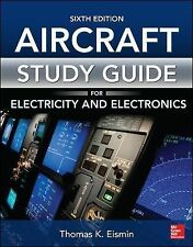 Study Guide for Aircraft Electricity and Electronics, Sixth Edition, Eismin, Tho
