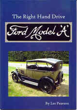 The Right Hand Drive Ford Model 'A' by Les Pearson