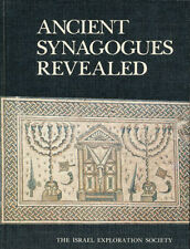 ANCIENT SYNAGOGUES REVEALED. Edited by Lee I. Levine. Israel Exploration Society