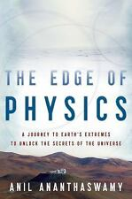 The Edge of Physics: A Journey to Earth's Extremes to Unlock the-ExLibrary