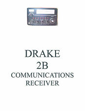 Drake 2-B  Operation Service Manual +  2-AC  2-BQ  2-LF