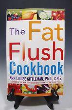 The Fat Flush Cookbook by Ann Louise Gittleman,  Paperback