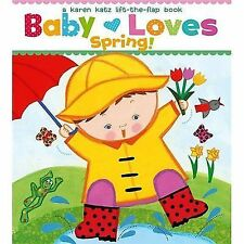 Baby Loves Spring! by Karen Katz (2012, Board Book) - Ships FREE!