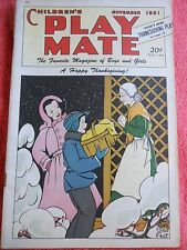 CHILDREN'S PLAY MATE MAGAZINE OF BOYS AND GIRLS NOVEMBER 1951 THANKSGIVING PLAY