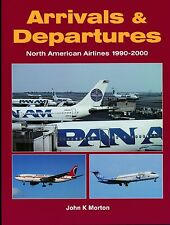 Arrivals & Departures - North American Airlines 1990-2000 (Midland) - New Copy