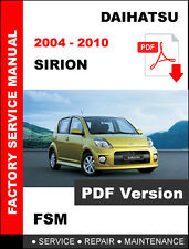 2004 2005 2006 2007 2008 2009 2010 DAIHATSU SIRION OEM SERVICE REPAIR FSM MANUAL