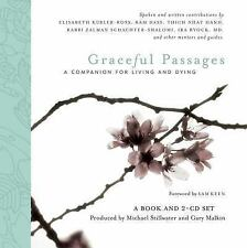Graceful Passages A Companion for Living and Dying Wisdom of the World - W/ CD'S