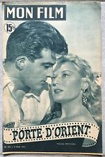 Magazine MON FILM n°259 PORTE D'ORIENT Jacques Daroy TILDA THAMAR 1951*