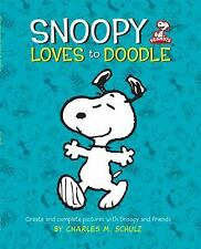 Peanuts: Snoopy Loves to Doodle: Create and Complete Pictures with the Peanuts G