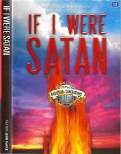 If I Were Satan - Dynamic Teaching on Satan Hell & Demons -3 Dvds by John Hagee