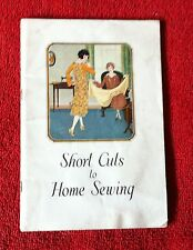 SHORT CUTS TO HOME SEWING - SINGER SEWING MACHINE COMPANY 1926 VINTAGE ILLUS BK
