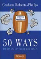 50 Ways to Liven Up Your Meetings