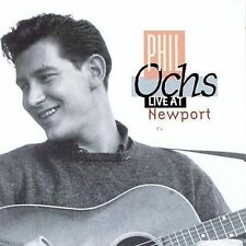 Live at Newport by Phil Ochs (CD, Apr-1996, Vanguard)