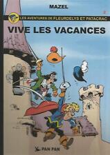 Mazel Les aventures de Fleurdelys & Patacrac n° 2 « Vive les vacances » Pan Pan