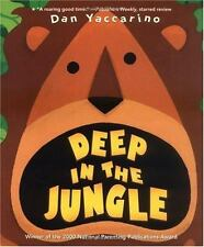 Deep in the Jungle by Dan Yaccarino (2003, Picture Book)