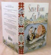Roy Blount, SAVE ROOM FOR PIE, Signed (title page), 1st/1st, New