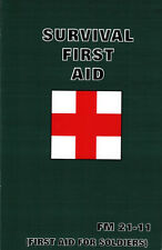 Survival First Aid - Medical manual Fm 21-11