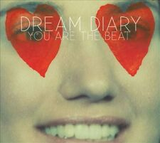 Dream Diary You Are The Beat 10 track 2011 cd NEW!
