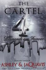 The Cartel 4 : Diamonds Are Forever by Ashley Antoinette and JaQuavis Coleman...