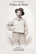 Folhas de Relva: Canção de Mim Mesmo by Walt Whitman (2013, Paperback)